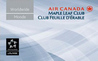 Air Canada Maple Leaf Lounge membership accepted